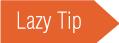 lazy-tips