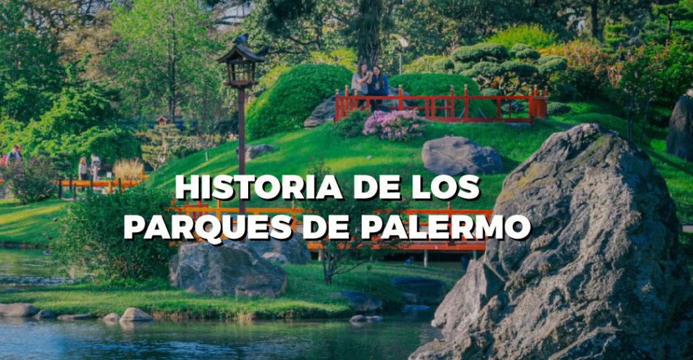 Capítulo 7: Historia de los Parques de Palermo